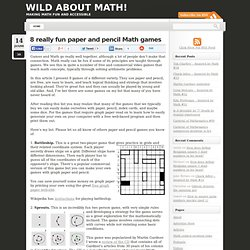 8 really fun paper and pencil Math games » Fun Math Blog