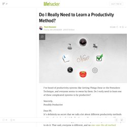 Do I Really Need to Learn a Productivity Method?
