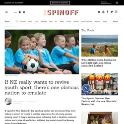 If NZ really wants to revive youth sport, there's one obvious nation to emulate