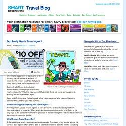 Do I Really Need a Travel Agent?