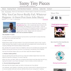 Why You Can Never Really Fail, Whatever Happens: A Guest Post from John Sherry | Teeny Tiny Pieces