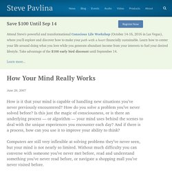 How Your Mind Really Works - Steve Pavlina