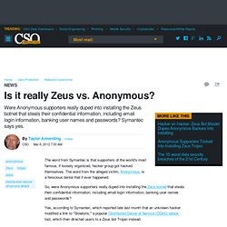 Is it really Zeus vs. Anonymous?