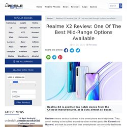 Realme X2 Review: One Of The Best Mid-Range Options Available