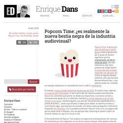 Popcorn Time: ¿es realmente la nueva bestia negra de la industria audiovisual?