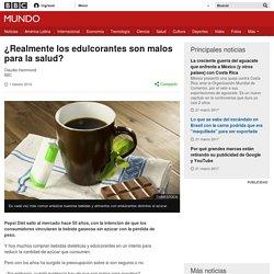 ¿Realmente los edulcorantes son malos para la salud? - BBC Mundo