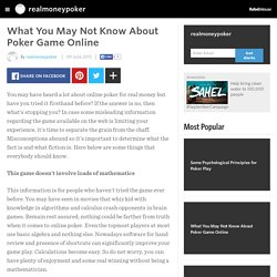 What You May Not Know About Poker Game Online