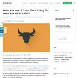 Rodeo Realness: 5 Truths About Writing That Aren't Just A Bunch Of Bull
