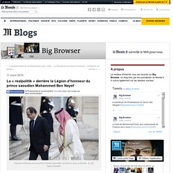 La «realpolitik» derrière la Légion d'honneur du prince saoudien Mohammed Ben Nayef