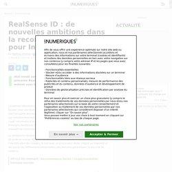 RealSense ID : de nouvelles ambitions dans la reconnaissance faciale pour Intel