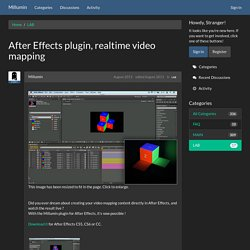 After Effects plugin, realtime video mapping - LAB Discussions on Millumin