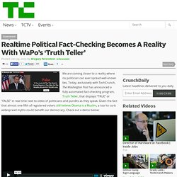 Realtime Political Fact-Checking Becomes A Reality With WaPo's 'Truth Teller'