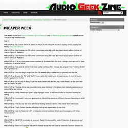 #REAPER WEEK | Audio Geek Zine