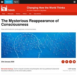 The Mysterious Reappearance of Consciousness