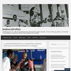 LA RÉAPPROPRIATION DE LA NARRATION, DERNIER RECOURS DES AFRODESCENDANT.E.S LGBTQIA+