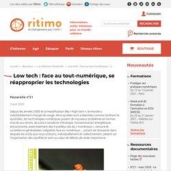 Low tech : face au tout-numérique, se réapproprier les technologies