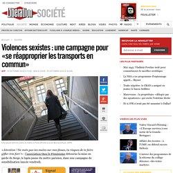 Violences sexistes: une campagne pour «se réapproprier les transports en commun»