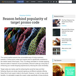 Reason behind popularity of target promo code target promo codes 20%