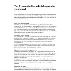 Top 4 reason to hire a digital agency for your brand