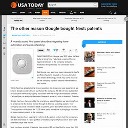 The other reason Google bought Nest: patents