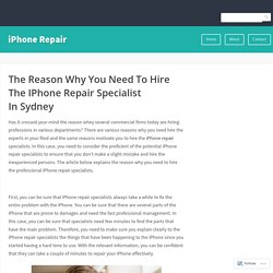 The Reason Why You Need To Hire The IPhone Repair Specialist In Sydney – iPhone Repair