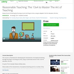 Reasonable Teaching: The 13x4 to Master The Art of Teaching by Tom Cassidy (and 4 others)