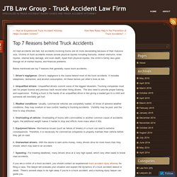 Top 7 Reasons behind Truck Accidents