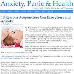 10 Reasons Acupuncture Can Ease Stress and Anxiety