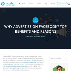Top Reasons Why You Should Advertise on Facebook