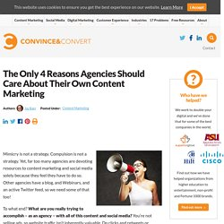 The Only 4 Reasons Agencies Should Care About Their Own Content Marketing | Agency Promotion