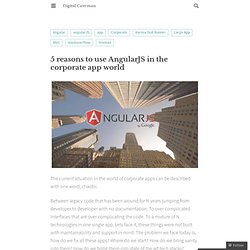 5 reasons to use AngularJS in the corporate app world