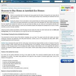 Reasons to Buy Home at Antriksh Eco Homes by Nitin Shukla