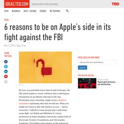 6 reasons to be on Apple's side in its fight against the FBI