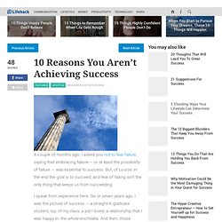 10 Reasons You Aren't Achieving Success - lifehack.org