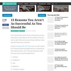 13 Reasons You Aren't As Successful As You Should Be