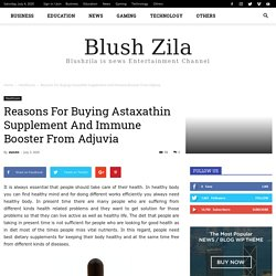Reasons For Buying Astaxathin Supplement And Immune Booster From Adjuvia - Blush Zila