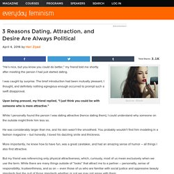 3 Reasons Dating, Attraction, and Desire Are Always Political