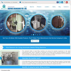 Vital Reasons for Using Automatic Bottle Filling Machine