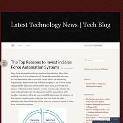 The Top Reasons to Invest in Sales Force Automation Systems « Latest Technology News