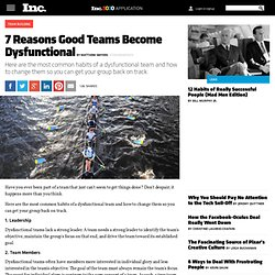 7 Reasons Good Teams Become Dysfunctional
