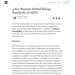 4 Key Reasons behind Rising Popularity of ADUs - David Wyatt - Medium