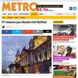 17 reasons you should visit Belfast immediately