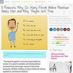 5 Reasons Why So Many People Believe Feminism Hates Men, and Why They're Not True
