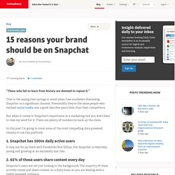 15 reasons your brand should be on Snapchat