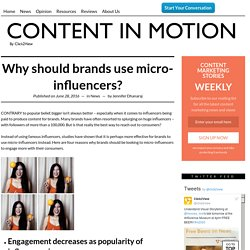 Three reasons why brands should use micro-influencers