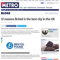 12 reasons Bristol is the best city in the UK: From street art to night life