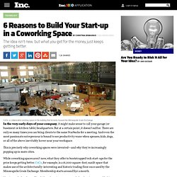 6 Reasons to Build Your Start-up in a Coworking Space