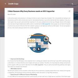 3 Main Reasons Why Every Business needs an SEO Copywriter