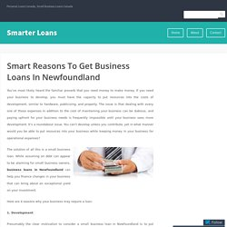 Smart Reasons To Get Business Loans In Newfoundland – Smarter Loans