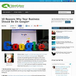 10 Reasons Why Your Business Should Be On Google+